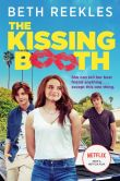 Book Cover Image. Title: The Kissing Booth, Author: Beth Reekles