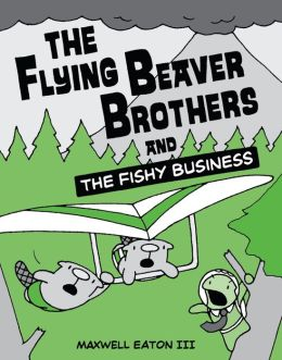 The Flying Beaver Brothers and the Fishy Business (PagePerfect NOOK Book)