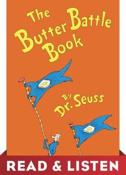 The Butter Battle Book: Read & Listen Edition