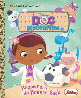 Boomer Gets His Bounce Back (Disney Junior: Doc McStuffins)