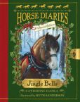 Book Cover Image. Title: Jingle Bells (Horse Diaries Special Edition), Author: Catherine Hapka