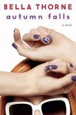 Book Cover Image. Title: Autumn Falls, Author: Bella Thorne