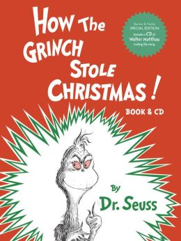 How the Grinch Stole Christmas!: Book & CD (B&N Exclusive Edition)