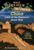 Book Cover Image. Title: Magic Tree House Fact Tracker #31:  China: Land of the Emperor's Great Wall: A Nonfiction Companion to Magic Tree House #14: Day of the Dragon King, Author: Mary Pope Osborne