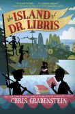 Book Cover Image. Title: The Island of Dr. Libris, Author: Chris Grabenstein
