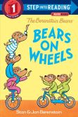 Book Cover Image. Title: The Berenstain Bears Bears on Wheels, Author: Stan Berenstain