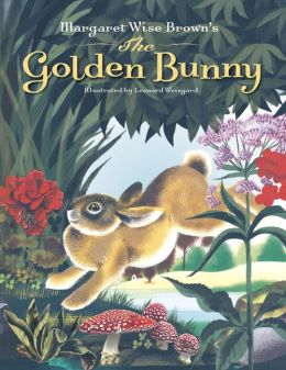 Margaret Wise Brown's The Golden Bunny