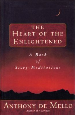 Heart of the Enlightened: A Book of Story-Meditations
