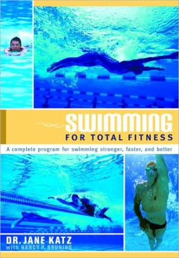 Swimming for Total Fitness: A Progressive Aerobic Program