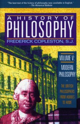 A History of Philosophy: Modern Philosophy: The British Philosophers from Hobbes to Hume