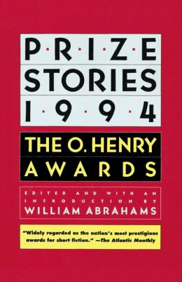 Prize Stories 1994: The O. Henry Awards