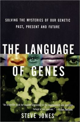 Language of Genes: Solving the Mysteries of Our Genetic Past, Present, and Future