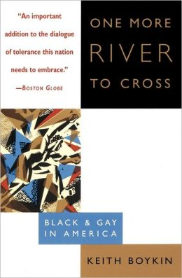One More River to Cross: Black and Gay in America