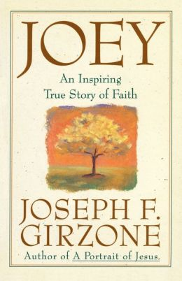 Joey: An Inspiring True Story of Faith