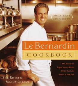 Le Bernardin Cookbook: Four-Star Simplicity