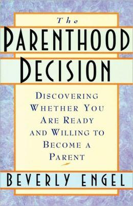 The Parenthood Decision