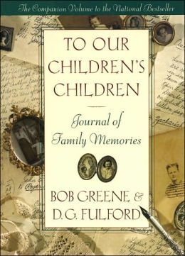 To Our Children's Children Journal