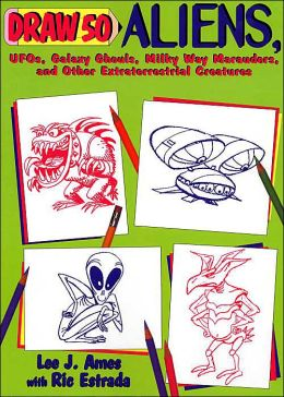 Draw 50 Aliens: UFOS, Galaxy Ghouls, Milky Way Marauders, and Other Extraterrestrial Creatures