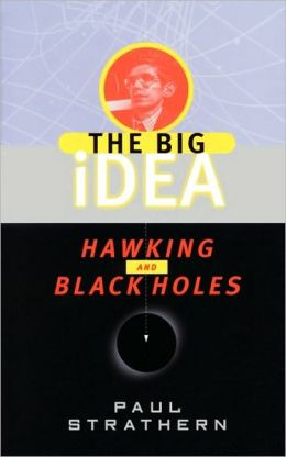 Big Idea: Hawking and Black Holes