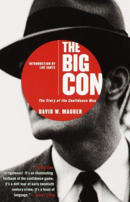 Big Con: The Story of the Confidence Man