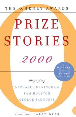 Prize Stories 2000: The O. Henry Awards