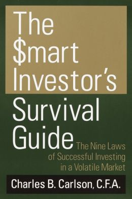 Smart Investor's Survival Guide: The Nine Laws of Successful Investing in a Volatile Market