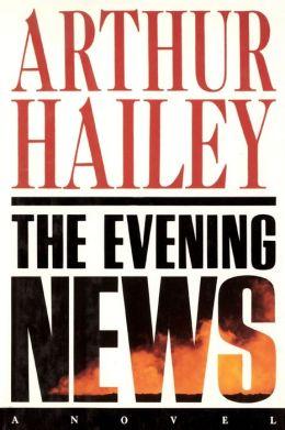 The Evening News: A Novel