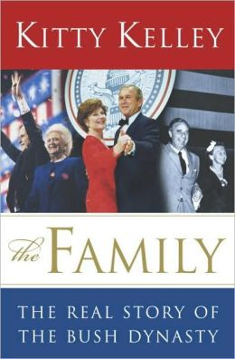 Family: The Real Story of the Bush Dynasty