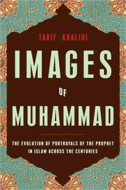 Images of Muhammad: The Evolution of Portrayals of the Prophet in Islam Across the Centuries
