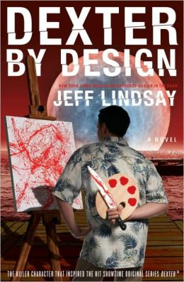 Dexter by Design (Dexter Series #4)