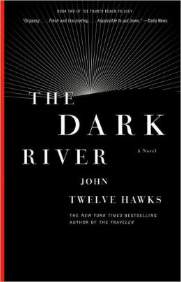 The Dark River (Fourth Realm Trilogy Series #2)
