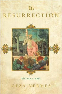 Resurrection: History and Myth