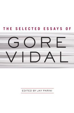 at home essays gore vidal Amazoncom: gore vidal essays selected essays of gore vidal (vintage international) jun 16 at home: essays, 1982-1988 nov 12, 1988.