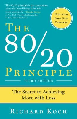 80/20 Principle: The Secret to Success by Achieving More with Less