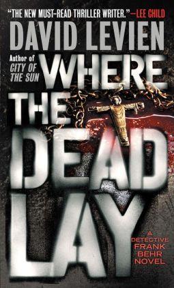 Where the Dead Lay (Frank Behr Series #2)