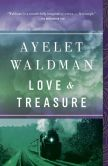 Book Cover Image. Title: Love and Treasure, Author: Ayelet Waldman