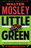 Book Cover Image. Title: Little Green:  An Easy Rawlins Mystery, Author: Walter Mosley