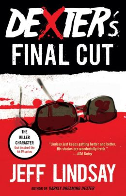 Dexter's Final Cut (Dexter Series #7)