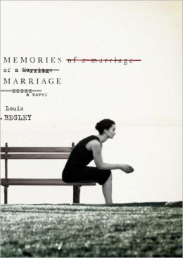 Memories of a Marriage: A Novel