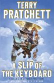 Book Cover Image. Title: A Slip of the Keyboard:  Collected Nonfiction, Author: Terry Pratchett