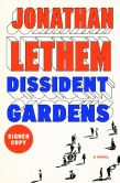 Book Cover Image. Title: Dissident Gardens (Signed Edition), Author: Jonathan Lethem