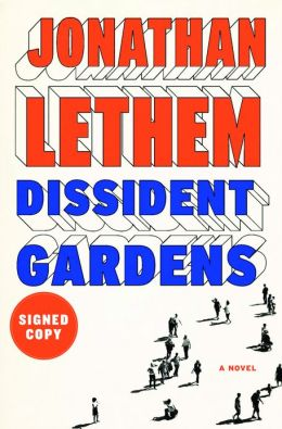 Dissident Gardens (Signed Book)