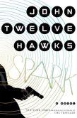 Spark by John Twelve Hawks