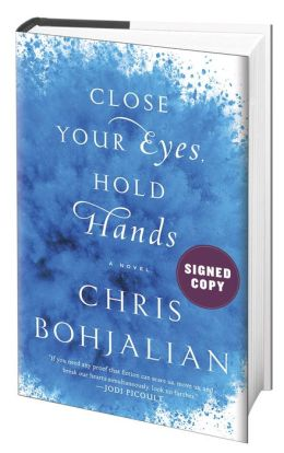 Close Your Eyes, Hold Hands (Signed Book)