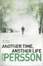 Another Time, Another Life: The Story of a Crime