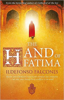Hand of Fatima Ildefonso Falcones