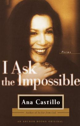 I Ask the Impossible: Poems