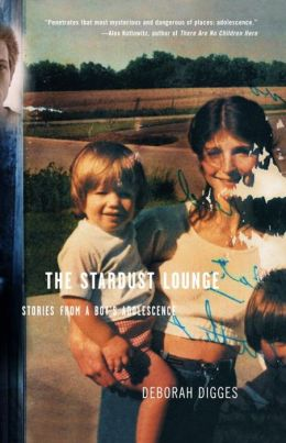 Stardust Lounge: Stories from a Boy's Adolescence