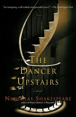 The Dancer Upstairs: A Novel