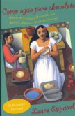 Book Cover Image. Title: Como agua para chocolate (Like Water for Chocolate), Author: Laura Esquivel